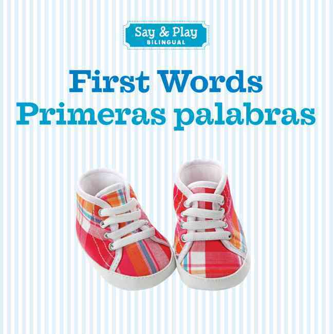 First Words / Primeras Palabras By Sterling Publishing Company (COR)